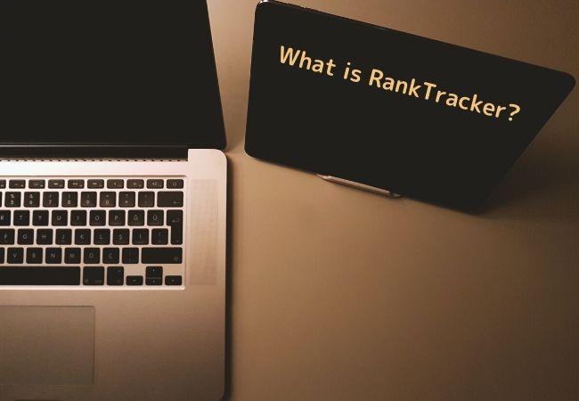 RankTrackerってなに?